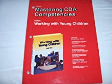 Mastering A Competencies Using Working With Young Children by Judy Herr
