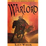 Warlord (The Ambrosian Chronicles Book 1)by Katy Winter