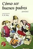 img - for Como ser buenos padres book / textbook / text book