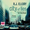 City of Lies (       UNABRIDGED) by R J Ellory Narrated by Alan Nebelthau