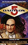 The Long Night of Centauri Prime (Babylon 5 Legions of Fire Book 1) (0345427181) by Peter David