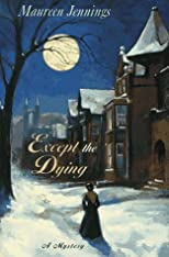 Except the Dying [Hardcover]