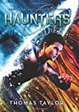 Haunters (0545496446) by Taylor, Thomas