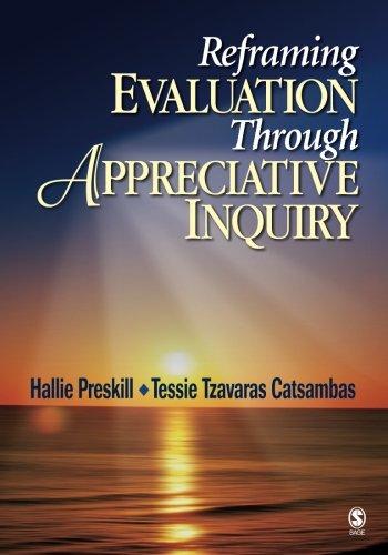 Reframing Evaluation Through Appreciative Inquiry