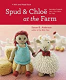 img - for Spud and Chloe at the Farm book / textbook / text book