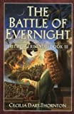 The Battle of Evernight: The Bitterbynde Book III (0446528072) by Dart-Thornton, Cecilia