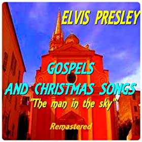 Gospels and Christmas songs (The Man in the Sky) (Remastered)