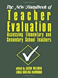 img - for The New Handbook of Teacher Evaluation: Assessing Elementary and Secondary School Teachers book / textbook / text book