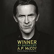 Winner: My Racing Life (       UNABRIDGED) by A. P. McCoy Narrated by Stephen Armstrong