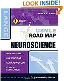 USMLE Road Map Neuroscience, Second Edition (LANGE USMLE Road Maps)