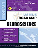img - for USMLE Road Map Neuroscience, Second Edition (LANGE USMLE Road Maps) book / textbook / text book