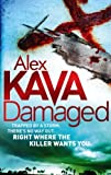 Alex Kava Damaged (Maggie O'Dell)
