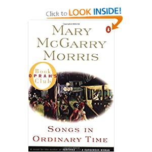 Songs in Ordinary Time (Oprah's Book Club) Mary McGarry Morris
