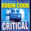 Critical Audiobook by Robin Cook Narrated by George Guidall