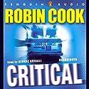 Critical Hörbuch von Robin Cook Gesprochen von: George Guidall