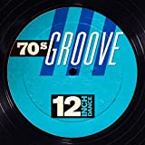 12 Inch Dance: 70s Groove