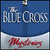 The Blue Cross: A Father Brown Mystery | [G. K. Chesterton]