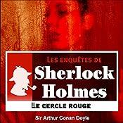 Le cercle rouge (Les enquêtes de Sherlock Holmes 4) | Arthur Conan Doyle