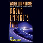 The Sundering: Dread Empire's Fall, Book 2 | Walter Jon Williams
