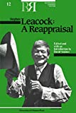 img - for Stephen Leacock: A Reappraisal (Reappraisals: Canadian Writers) book / textbook / text book