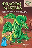 img - for Song of the Poison Dragon: A Branches Book (Dragon Masters #5) book / textbook / text book