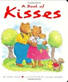 A Book of Kisses Board Book (0060002743) by Ross, Dave