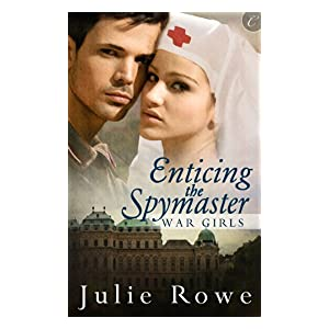 Enticing the Spymaster by Julie Rowe