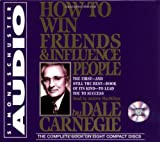 Dale Carnegie How to Win Friends and Influence People: Unabridged
