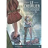 Le chevalier m�canique, Tome 2 : Ombres et d�monspar Mor