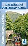 Llangollen and Montgomery Canals (Waterways Series)