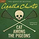 Cat Among the Pigeons: A Hercule Poirot Mystery Audiobook by Agatha Christie Narrated by Hugh Fraser