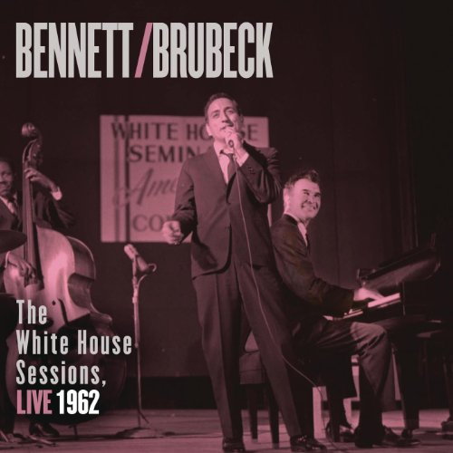 Bennett & Brubeck: The White House Sessions, Live 1962 Picture