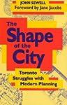 The Shape of the City: Toronto Strugg...