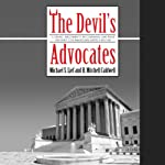 The Devil's Advocates | Michael S. Lief,H. Mitchell Caldwell