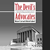 The Devil's Advocates | [Michael S. Lief, H. Mitchell Caldwell]