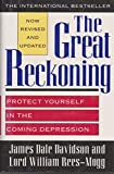 The Great Reckoning: Protect Yourself in the Coming Depression