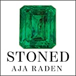 Stoned: Jewelry, Obsession, and How Desire Shapes the World | Aja Raden