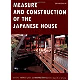 Measure and Construction of the Japanese House (Books to Span the East & West)by Heinrich Engel