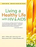 img - for Living a Healthy Life with HIV & AIDS book / textbook / text book