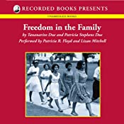 Freedom in the Family: A Mother-Daughter Memoir of the Fight for Civil Rights | [Tananarive Due]