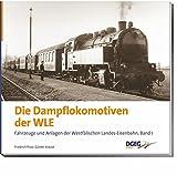 img - for Die Dampflokomotiven der WLE book / textbook / text book