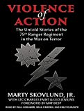 img - for Violence of Action: The Untold Stories of the 75th Ranger Regiment in the War on Terror book / textbook / text book
