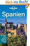 Lonely Planet Reisef�hrer Spanien (Lo...