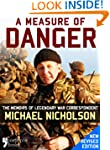 A Measure of Danger: The Memoirs of L...