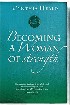 Becoming a Woman of Strength Bible Study