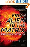 From Alien to The Matrix: Reading Sci...
