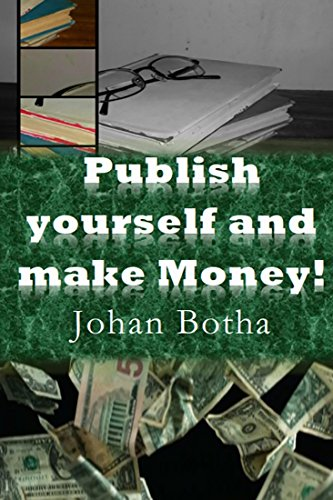 Free Kindle Book : How to publish yourself and make money!: Volume 1:Publish yourself (How to publish and make money!)