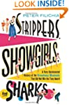 Strippers, Showgirls, and Sharks: A V...