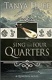 Sing the Four Quarters: A Quarters Novel