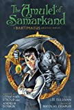 The Amulet of Samarkand (A Bartimaeus Graphic Novel) (A Bartimaeus Novel)